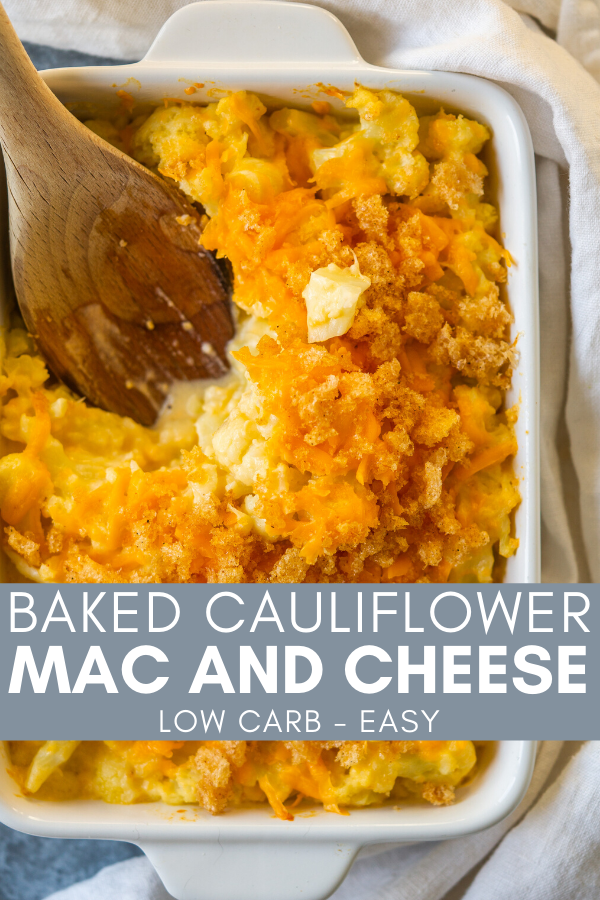 Image for pinning Baked Cauliflower Mac and Cheese recipe on Pinterest