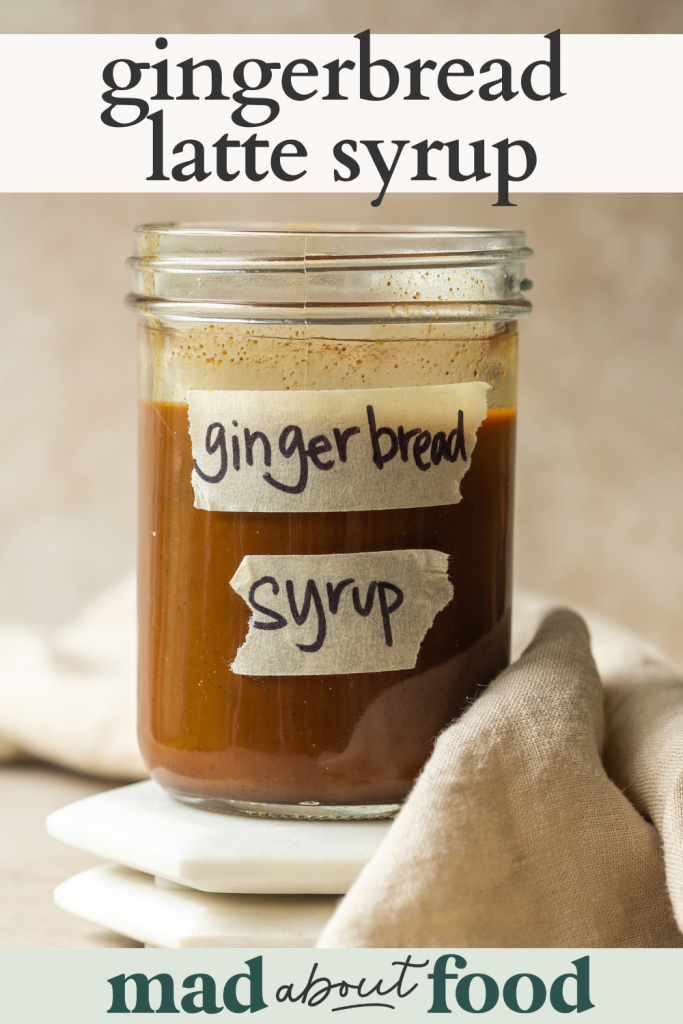Image for pinning Gingerbread Latte Syrup recipe on pinterest
