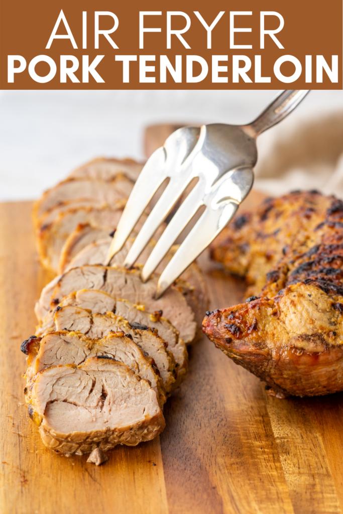 pinterest image for air fryer pork tenderloin