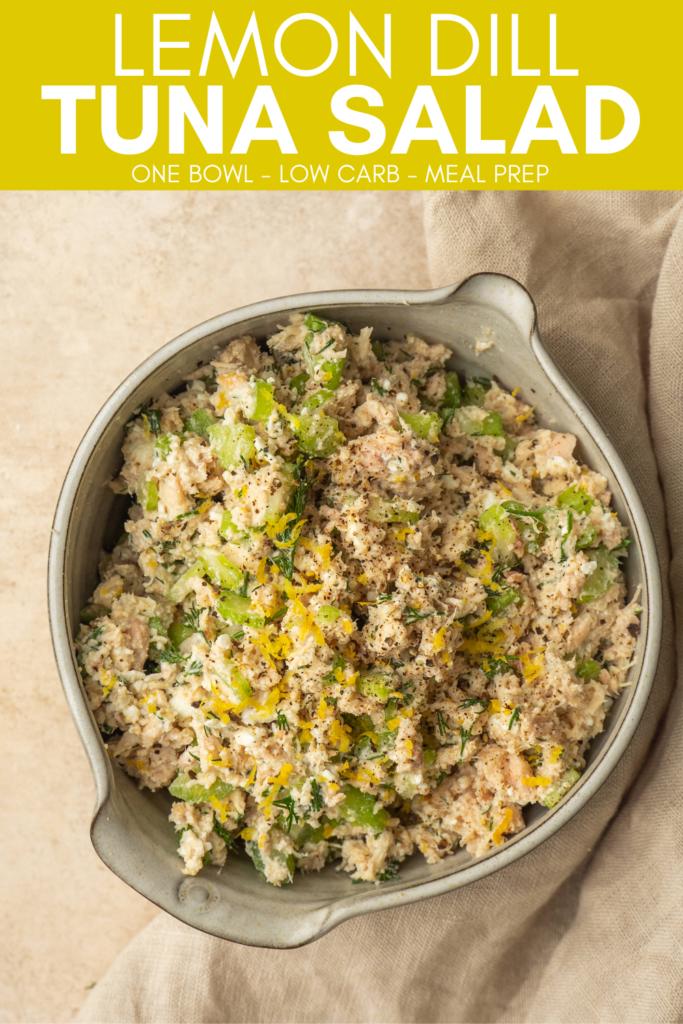 Image for pinning Lemon Dill Tuna Salad recipe on Pinerest