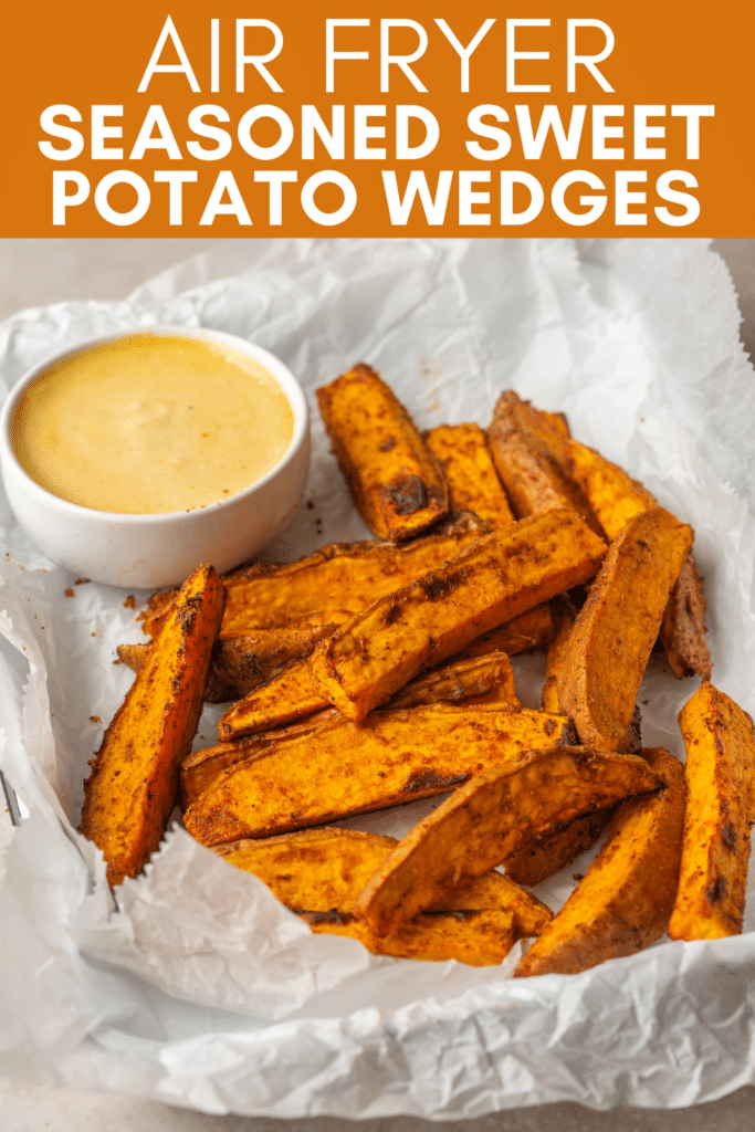 Image for pinning Air Fryer Seasoned Sweet Potato Wedges recipe on Pinterest