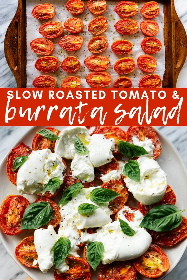 Image for pinning Slow Roasted Tomato and Burrata Salad recipe on Pinterest