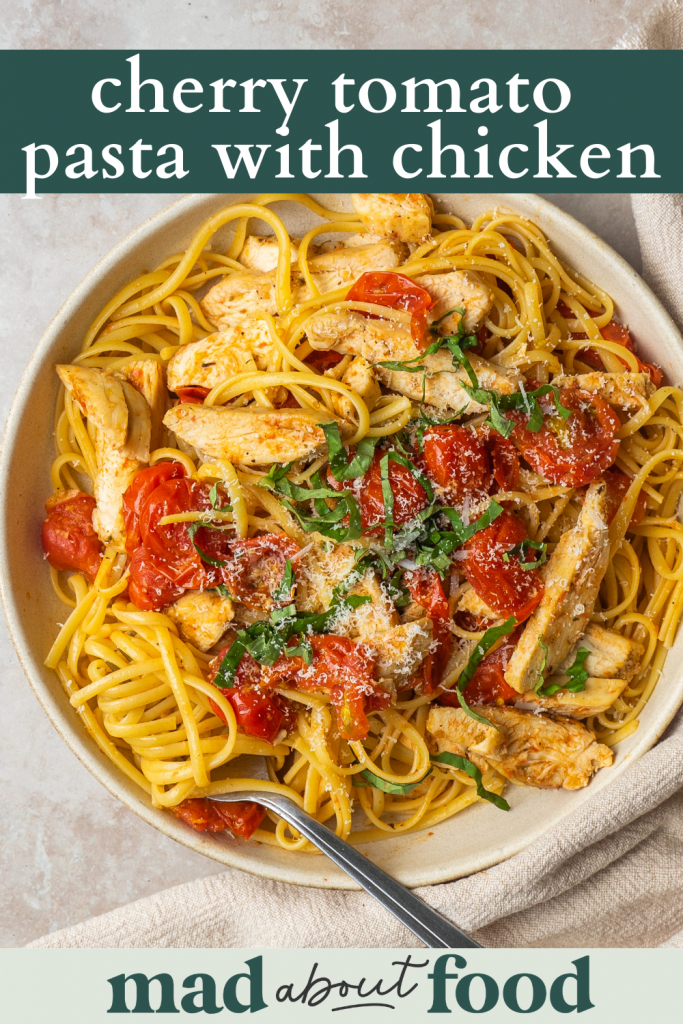Image for pinning Cherry Tomato Pasta with Chicken recipe on Pinterest