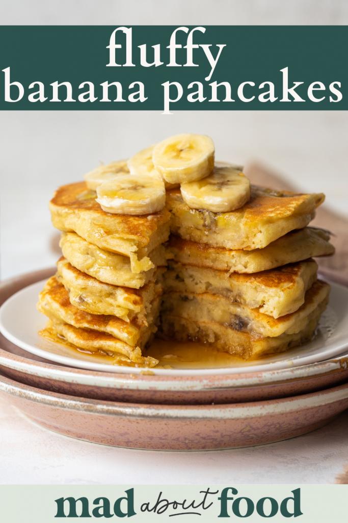Image for pinning Fluffy Banana Pancakes recipe on Pinterest