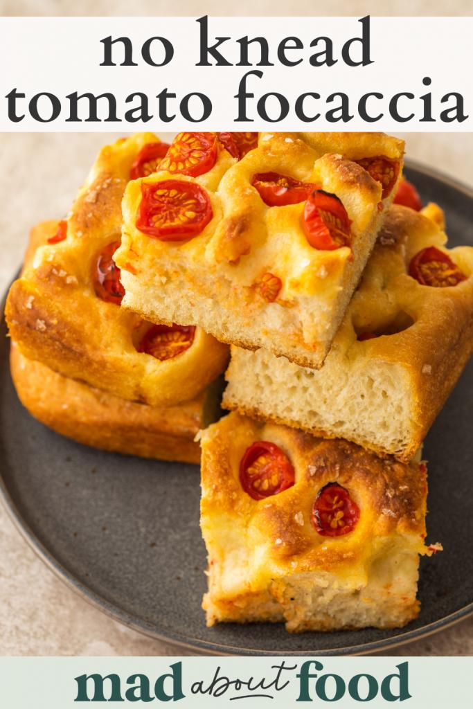 Image for pinning No Knead Tomato Focaccia recipe on Pinterest
