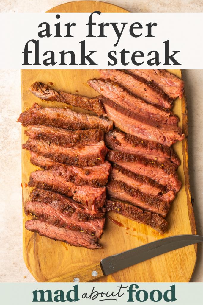 Image for pinning air fryer flank steak recipe on pinterest