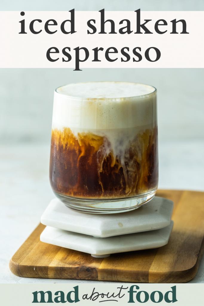 Image for pinning Iced Shaken Espresso recipe on pinterest